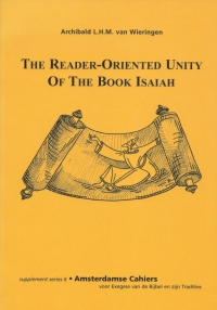 The Reader-Oriented Unity of the Book Isaiah
